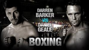 Darren-Barker-vs-Daniel-Geale